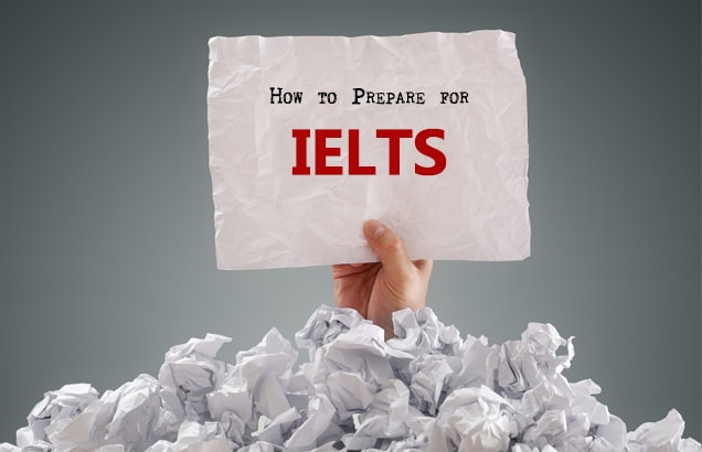 How to prepare for IELTS pic PrepAdviser 636x410