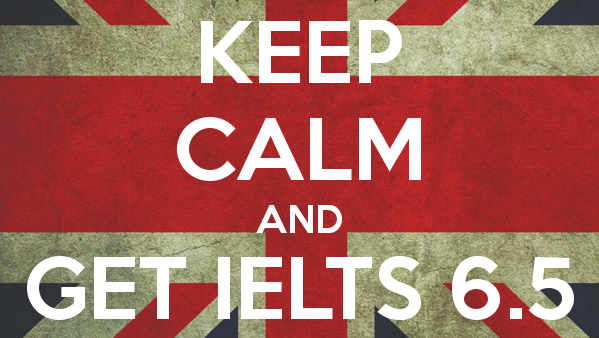 keep calm and get ielts 6 5 1
