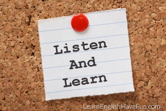 listen and learn