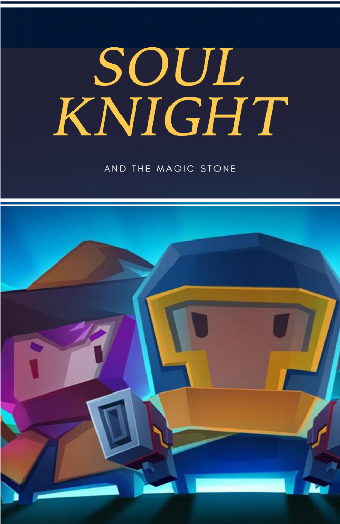 Soul knight and Wizard