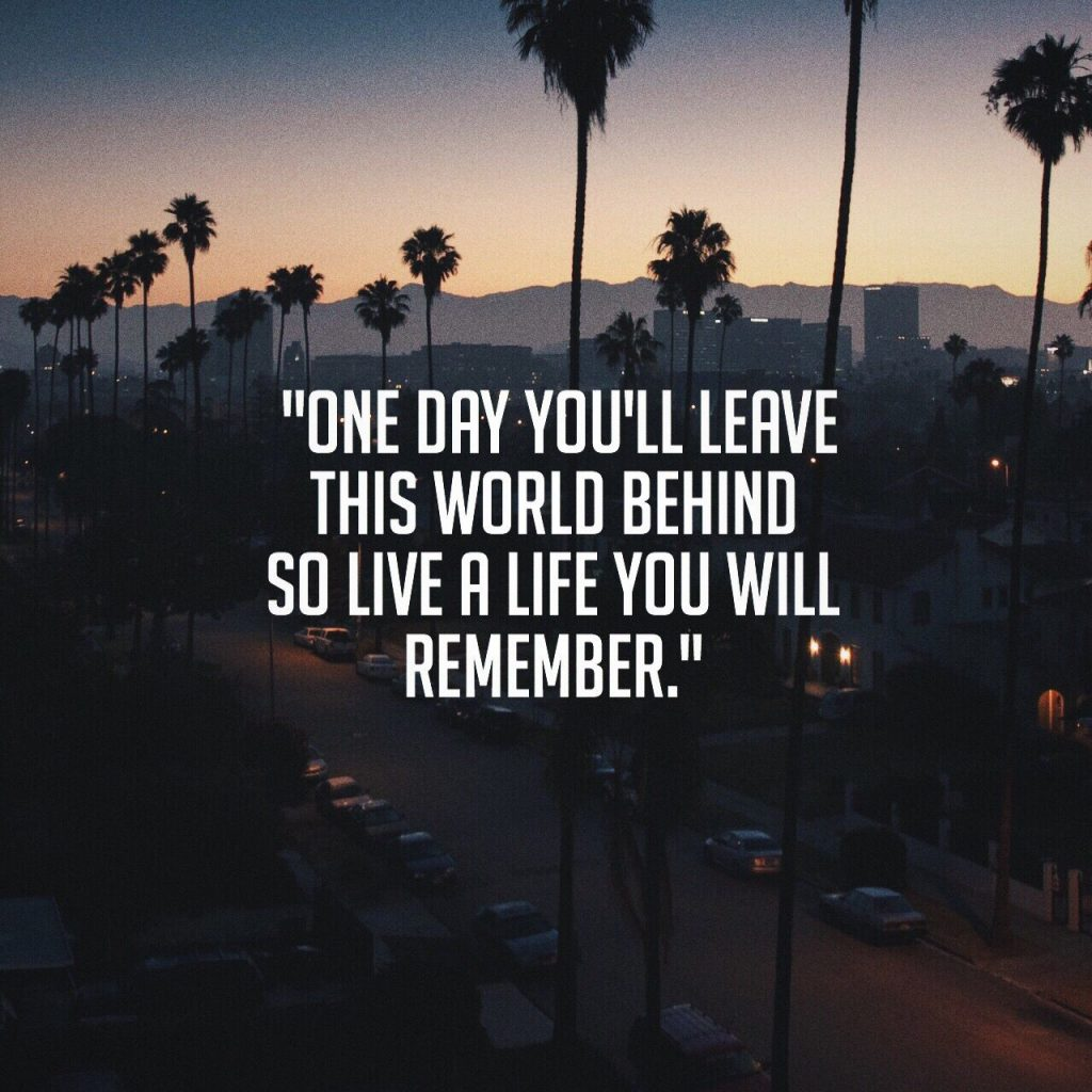 one day ull leave world